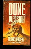 Dune Messiah (Berkley SF, N1847) (0425018474) by Herbert, Frank