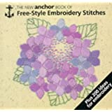 The New Anchor Book of Free-Style Embroidery Stitches