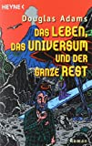 'Das Leben, das Universum und der ganze Rest: Roman (Per Anhalter durch die Galax...' von Douglas Adams