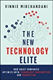 img - for The New Technology Elite: How Great Companies Optimize Both Technology Consumption and Production book / textbook / text book