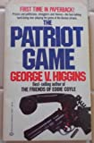 The Patriot Game (0345296273) by Higgins, George V.