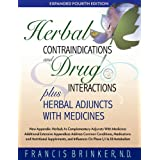 Herbal Contraindications and Drug Interactions: Plus Herbal Adjuncts With Medicines, 4th Edition