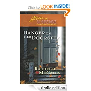 Danger on Her Doorstep (Love Inspired Suspense) Rachelle McCalla