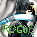 Rogue Audiobook by Gina Damico Narrated by Jessica Almasy