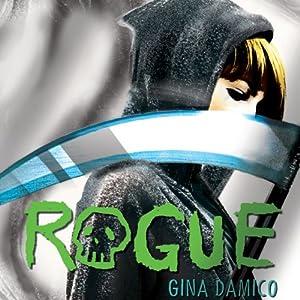 Rogue | [Gina Damico]