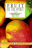 Fruit of the Spirit: Growing in the Likeness of Christ : 9 Studies for Individuals or Groups (Lifeguide Bible Studies)