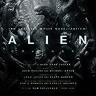 Alien: Covenant: A Novel Hörbuch von Alan Dean Foster Gesprochen von: Tom Taylorson