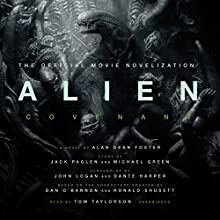 Alien: Covenant: A Novel Audiobook by Alan Dean Foster Narrated by Tom Taylorson