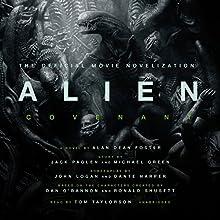 Alien: Covenant: A Novel | Livre audio Auteur(s) : Alan Dean Foster Narrateur(s) : Tom Taylorson