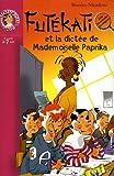echange, troc Béatrice Nicodème - Les énigmes de Futékati : La dictée de Mademoiselle Paprika