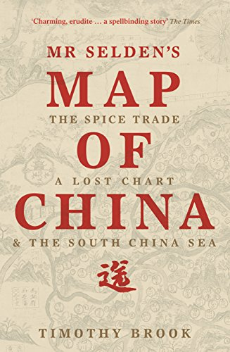 When China Ruled the Seas : The Treasure Fleet of the Dragon Throne, 1405-1433