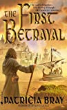 The First Betrayal (The Chronicles of Josan, Book 1)