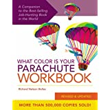 What Color is Your Parachute?: Workbook: A Practical Guide for Job-Hunters and Career Changersby Richard Nelson Bolles