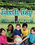 Earth Day (Celebrations in My World)