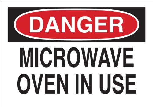 "Brady 25266 Plastic Radiation & Laser Sign, 7"" X 10"", Legend ""Microwave Oven In Use"""