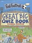 Great Big Quiz Book (Foul Football)