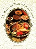 Wonderful World of Indian Cookery, The (1565540565) by Singh, Rohini