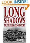 Long Shadows: Truth, Lies, and History