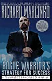 The Rogue Warriors Strategy For Success (0671009931) by Marcinko, Richard