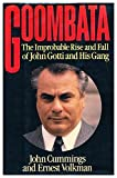 img - for Goombata: The Improbable Rise and Fall of John Gotti and His Gang by John Cummings (1990-04-01) book / textbook / text book