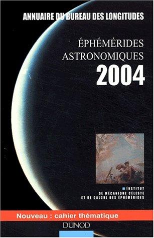 livre eph m rides astronomiques 2004 annuaire du bureau des longitudes. Black Bedroom Furniture Sets. Home Design Ideas