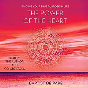 The Power of the Heart Audiobook