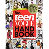 The Teen Vogue Handbook: An Insider's Guide to Careers in Fashionby Teen Vogue