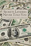 Secrets Lenders Never Told You: Get Your Business Loan Approved