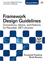 Framework Design Guidelines, 2nd Edition