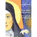 Une Ferme Determination la Sainte-Claire d'Arcabas