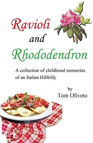 ravioli-and-rhododendron-a-collection-of-childhood-memories-of-an-italian-hillbilly-english-edition