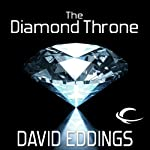 The Diamond Throne: The Elenium, Book 1 (       UNABRIDGED) by David Eddings Narrated by Greg Abby