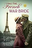The French War Bride <br>(Wedding Tree)	 by  Robin Wells in stock, buy online here