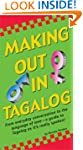 Making Out in Tagalog (Making Out Phr...