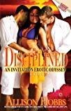 img - for Disciplined: An Invitation Erotic Odyssey (Strebor Quickiez) book / textbook / text book
