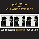 Buy Sonny Rollins / Don Cherry - Complete Live at the Village Gate 1962 New or Used via Amazon