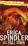 All Fall Down (MIRA Backlist) (0778300625) by Spindler, Erica