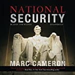 National Security (       UNABRIDGED) by Marc Cameron Narrated by Tom Weiner