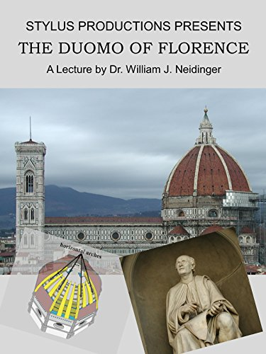 The Duomo of Florence, a lecture by Dr. William J. Neidinger
