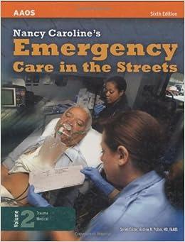 Nancy Caroline S Emergency Care In The Streets Volume 2
