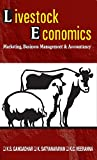 Livestock Economics: Marketing, Business Management & Accountancy
