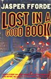 Jasper Fforde Lost in a Good Book (Thursday Next 2)