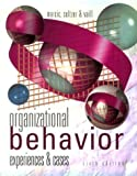 img - for Organizational Behavior: Experiences and Cases by Marcic, Dorothy, Seltzer, Joe, Vaill, Peter (2000) Paperback book / textbook / text book