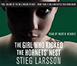 Stieg Larsson The Girl Who Kicked the Hornets' Nest (Millennium Trilogy)