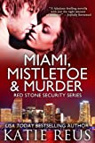 img - for Miami, Mistletoe & Murder (Red Stone Security Series) book / textbook / text book