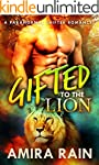 Gifted To The Lion: A Paranormal Shap...