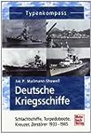 Deutsche Kriegsschiffe: Schlachtschif...
