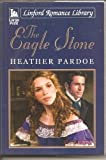 The Eagle Stone (Linford Romance Library)