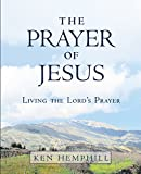 img - for The Prayer of Jesus book / textbook / text book