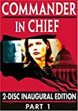 Commander in Chief: The Inaugural Edition - Part One by Buena Vista Home Entertainment
